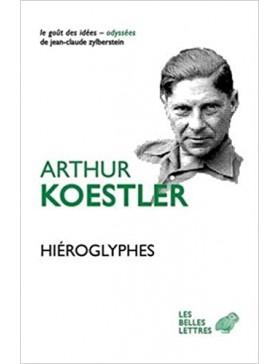 Arthur Koestler - Hiéroglyphes