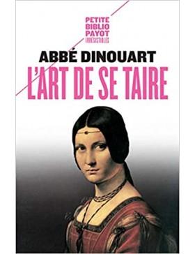 Abbe Dinouart - L'Art de se...