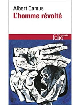 Albert Camus - L'homme révolté