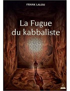 Frank Lalou - La fugue du...