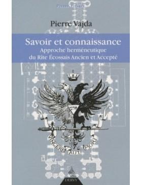 Pierre Vajda   - Savoir et...