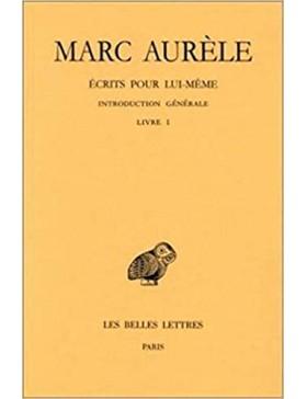 Marc Aurèle - Ecrits sur...