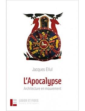 Jacques Ellul - L'APOCALYPSE