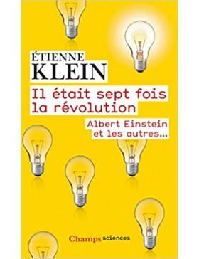 Etienne Klein  - Il était...