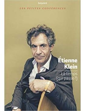 Etienne Klein  - Le temps