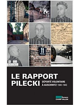 Witold Pilecki - Le rapport...
