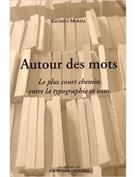 Georges Morell - Autour des...