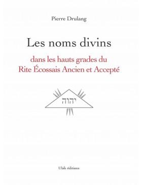 Pierre Drulang - Les noms divins dans le REAA