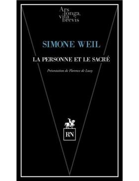 Simone Weil - La personne et le sacré