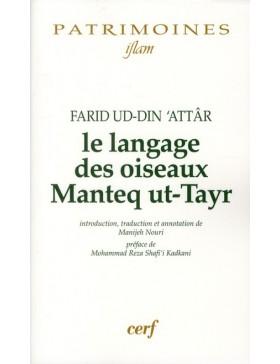 Farid Ud-Din Attar - LE LANGAGE DES OISEAUX — MANTEQ UT-TAYR