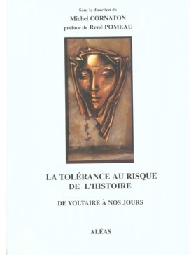 Cornaton - La tolerance au risque de l'histoire